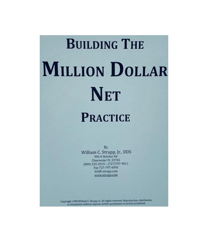 Building the Million Dollar Net Practice